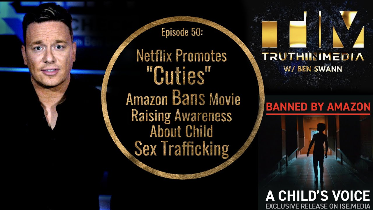 Netflix Promotes Cuties, Amazon Bans Movie Raising Awareness About Child Sex Trafficking