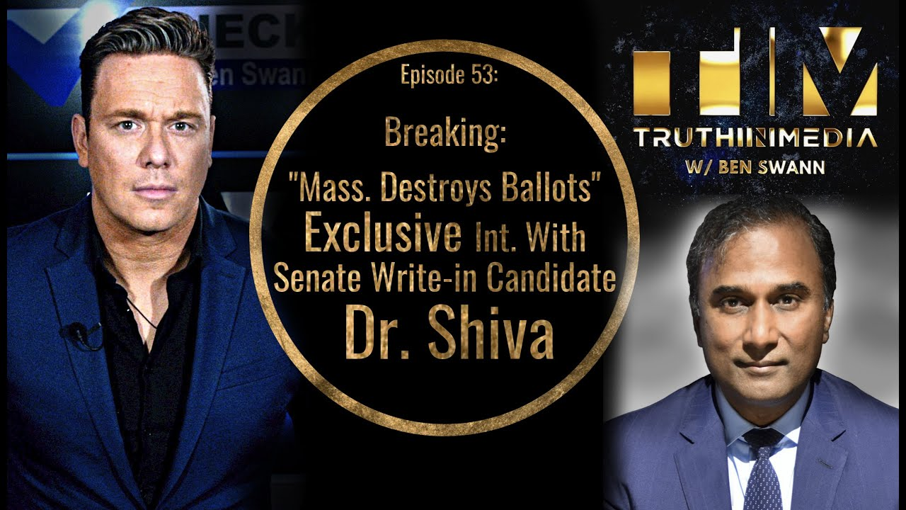 Breaking - Massachusetts Destroys Ballots Exclusive Int. With Senate Write -in Candidate Dr. Shiva