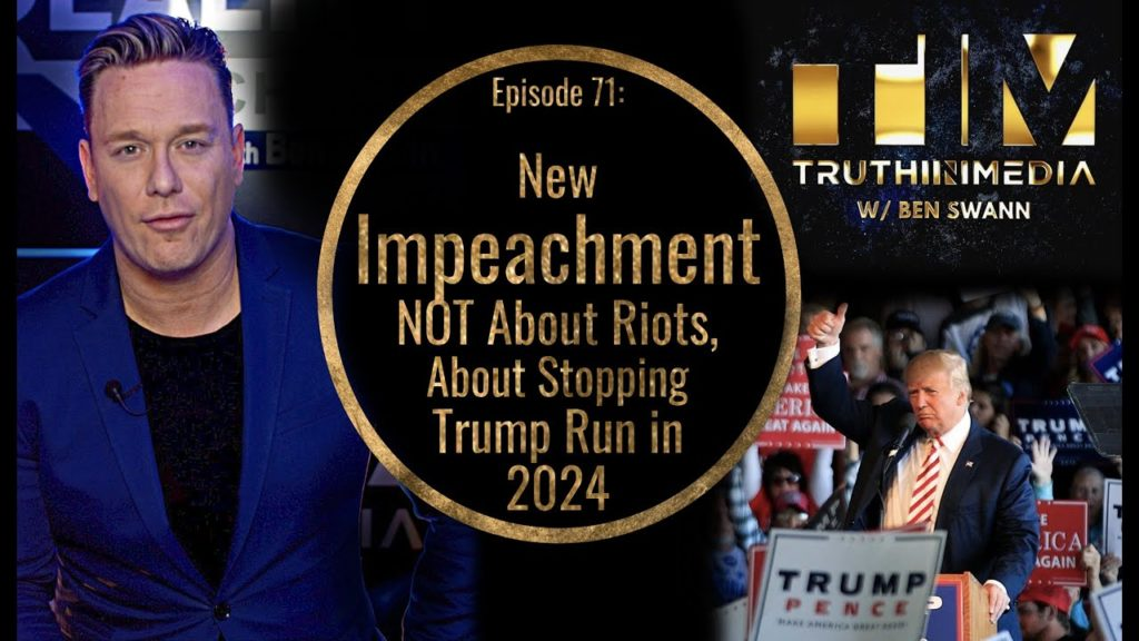 New Impeachment NOT About Riots, About Stopping Trump Run in 2024