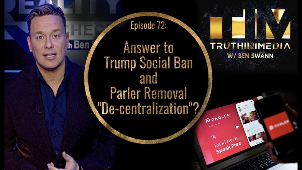 Answer to Trump Social Ban and Parler Removal Decentralization?