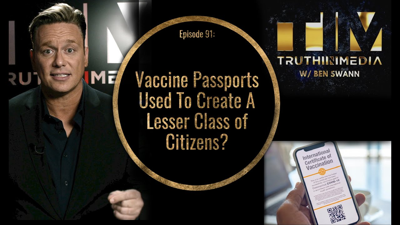 Vaccine Passports Used To Create A Lesser Class of Citizens?