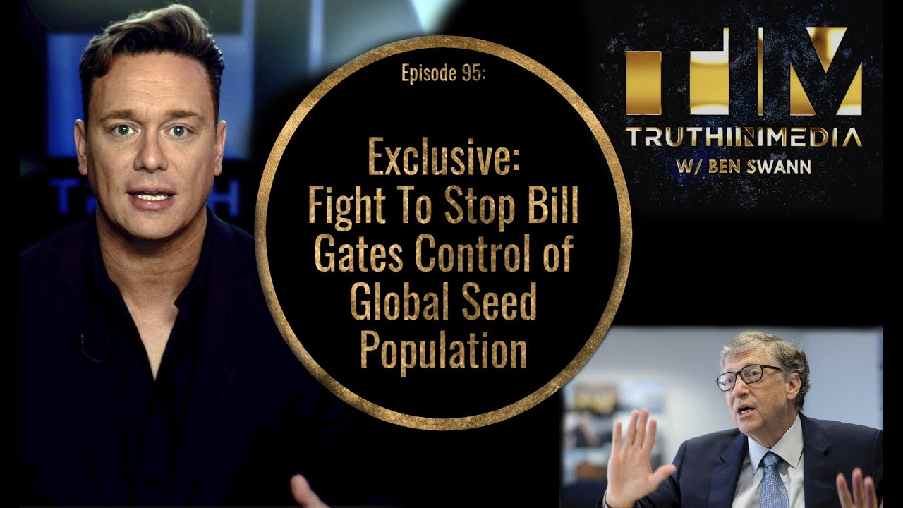 Exclusive Interview: Fight To Stop Bill Gates Control of Global Seed Population