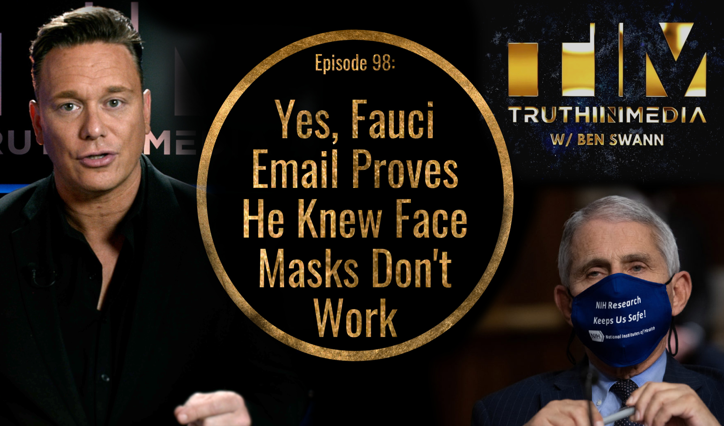 Yes, Fauci Email Proves He Knew Face Masks Don't Work