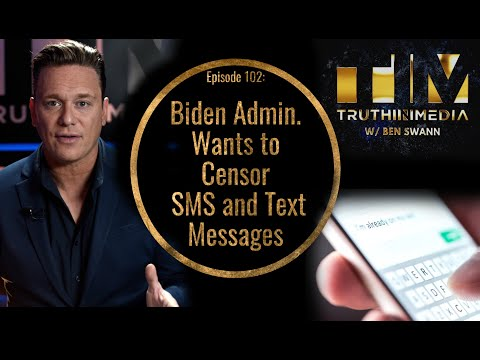 Biden Wants To Censor SMS and Text Messages